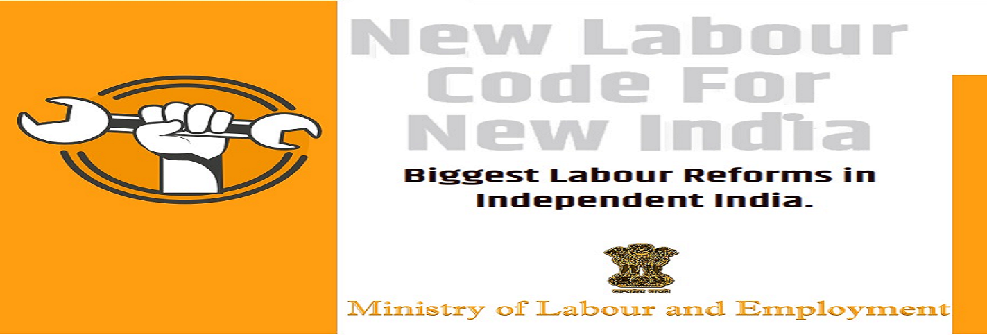 New Labour Code For New INDIA